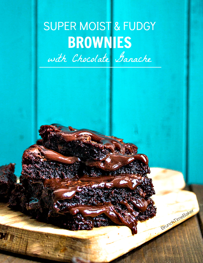 Super Moist & Fudgy Brownies with Chocolate Ganache