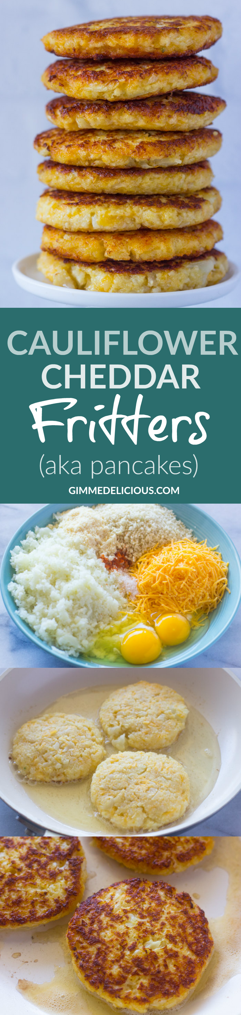 Cauliflower Cheddar Fritters (AKA Pancakes) #SKINNY #HEALTHY #LOWCARB