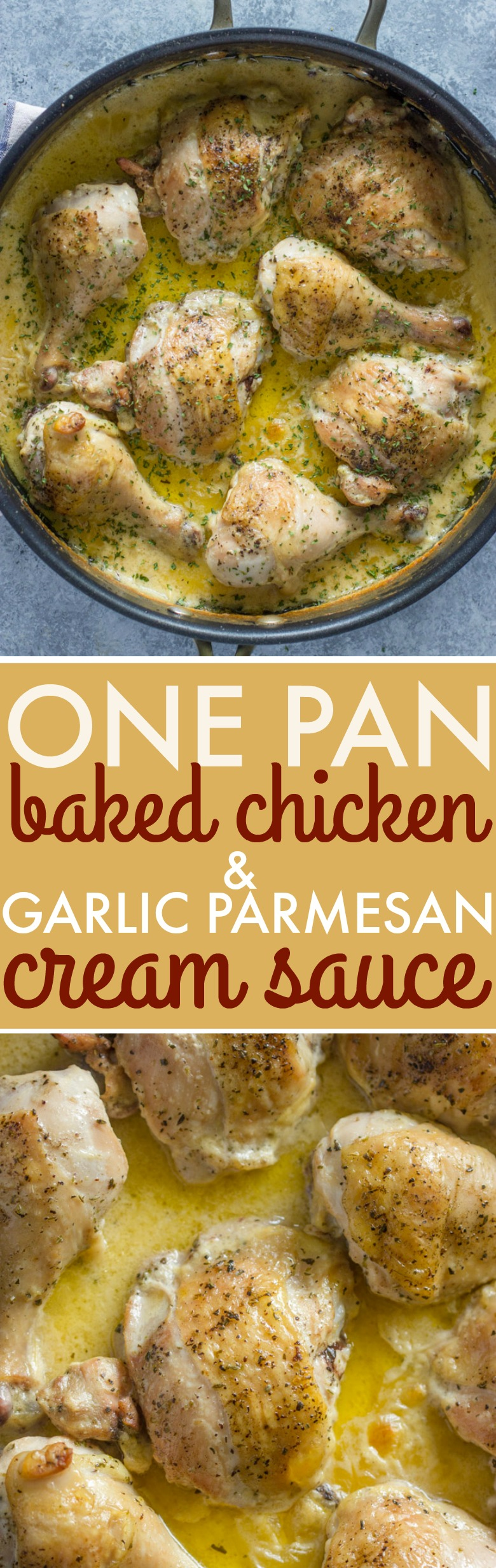 One pan Baked Chicken with Garlic Parmesan Cream Sauce
