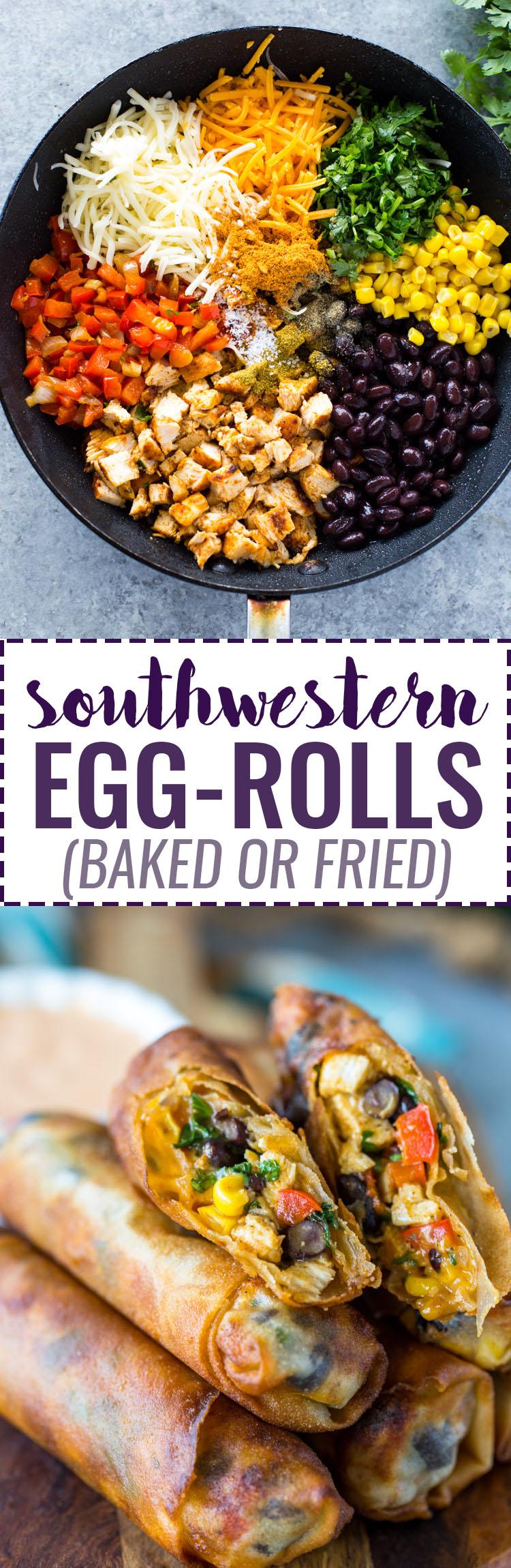 Southwestern Egg Rolls (Baked or Fried)