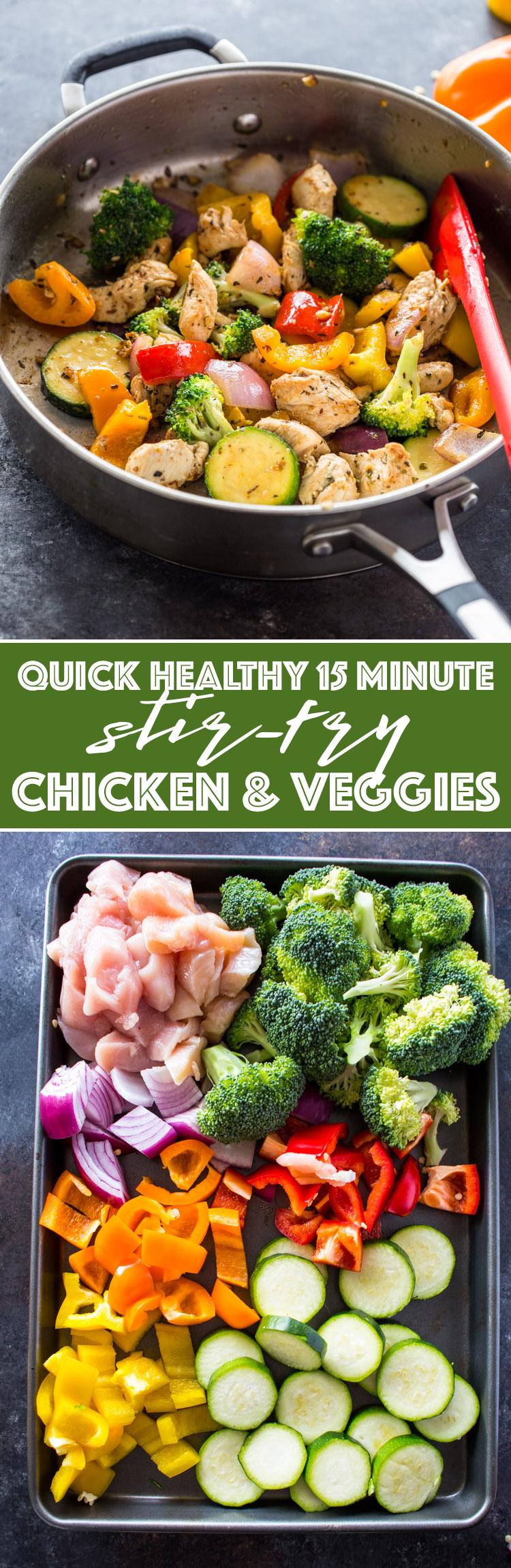 Quick Healthy 15 Minute Stir-Fry Chicken and Veggies