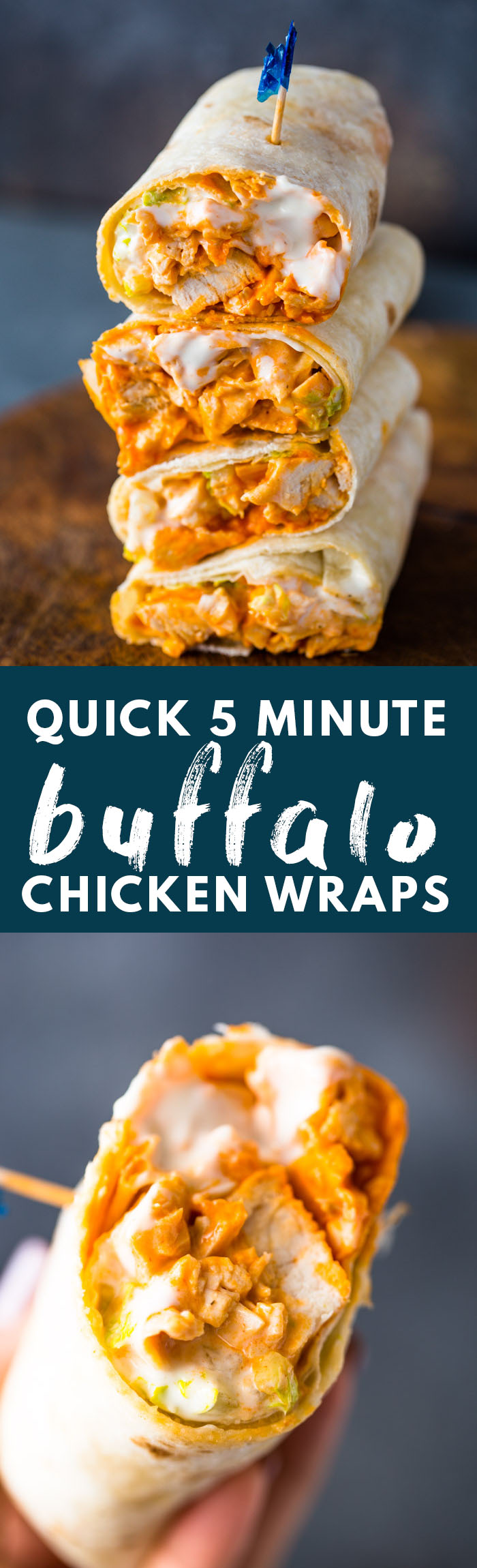 5 Minute Buffalo Chicken Wraps